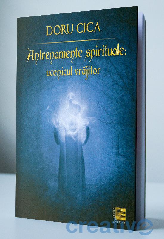 Antrenamente spirituale: ucenicul vrăjitor