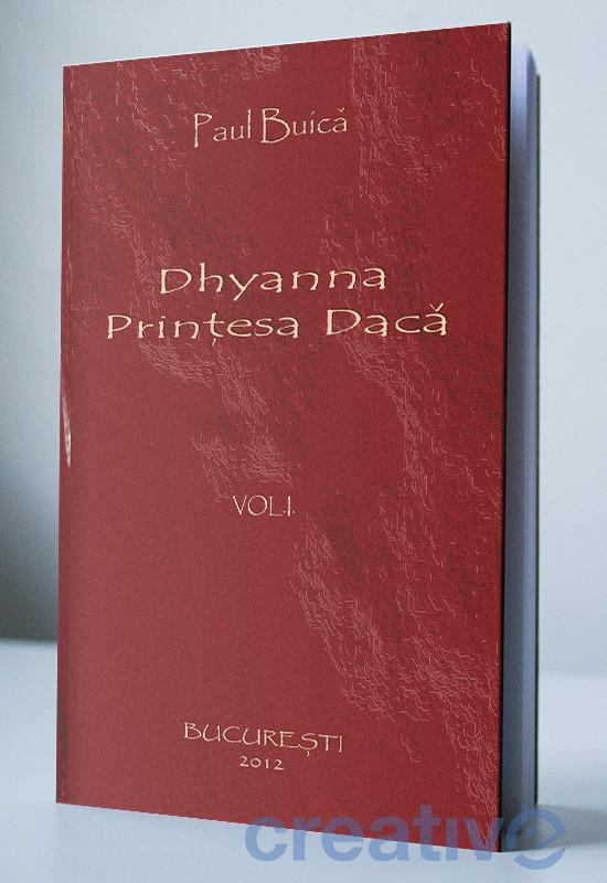 Dhyanna, prințesa Dacă - Vol. 1