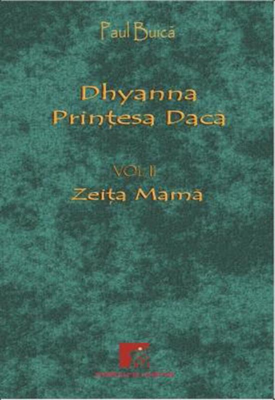 Hrană pentru suflet - Dhyanna, prințesa Dacă - vol. 2