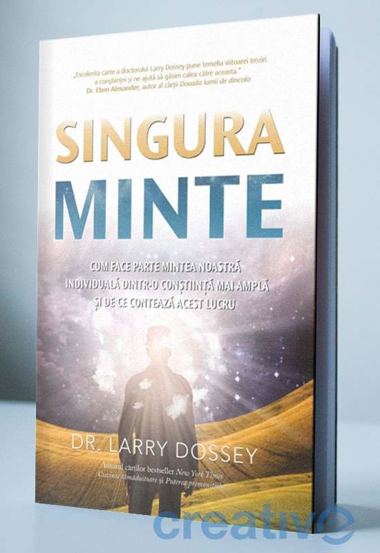 Singura minte: Cum face parte mintea noastră individuală dintr-o conștiință mai amplă și de ce contează acest lucru