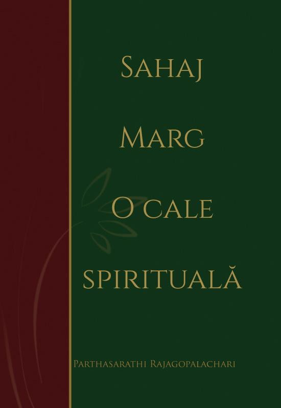 Sahaj Marg - O cale spirituală