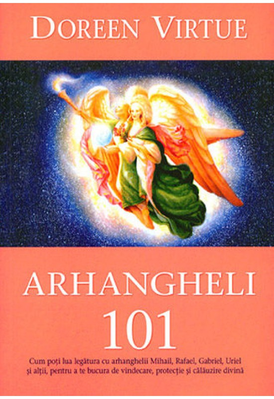 Arhangheli 101 - Doreen Virtue