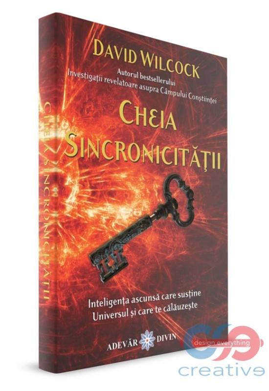 Cheia Sincronicității - Inteligența ascunsă care susține Universul...