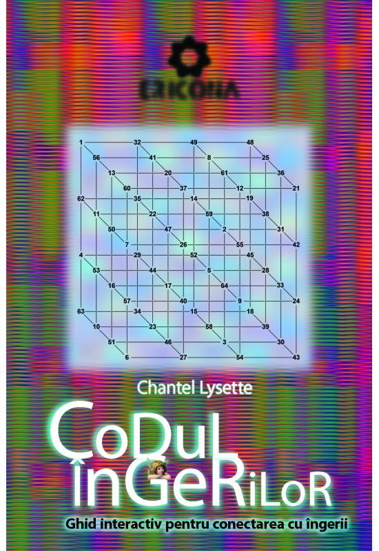 Dezvoltare Personală - Codul Îngerilor - Chantel Lysette