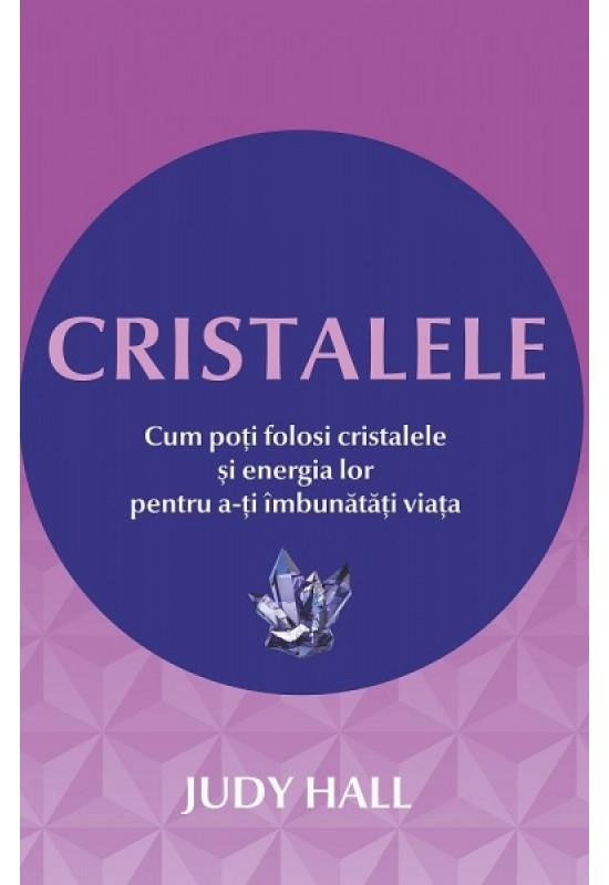 Reducere de pret Cristalele - Cum poți folosi cristalele și energia lor pentru a-ți îmbunătăți viața