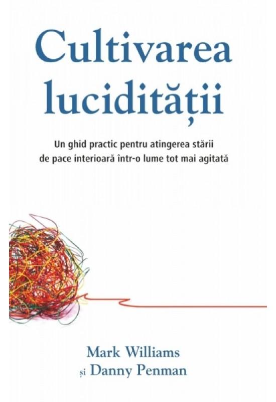 Reducere de pret Cultivarea lucidității