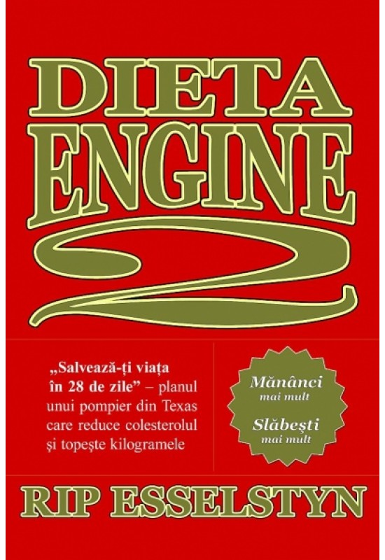 """Reducere de pret Dieta Engine 2 - """"Salvează-ți viața în 28 de zile"""""""
