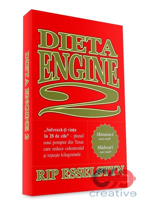 """Dieta Engine 2 - """"Salvează-ți viața în 28 de zile"""""""