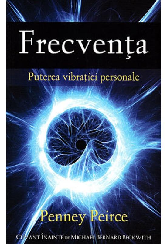 Frecvența - Puterea vibrației personale