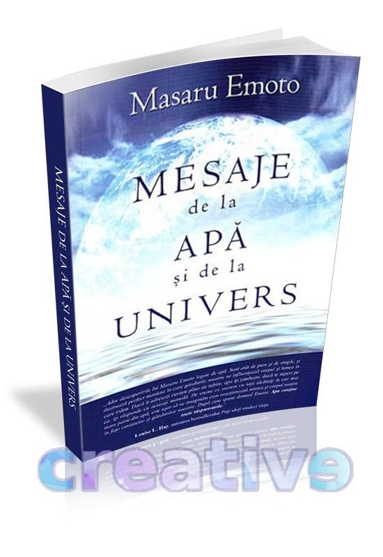 Mesaje de la apă și de la Univers - Masaru Emoto