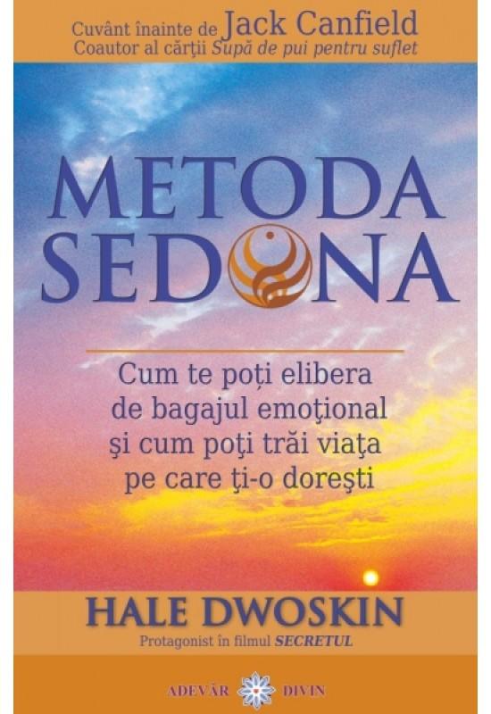 Reducere de pret Metoda Sedona - Cum te poți elibera de bagajul emoțional și cum poți trăi viața pe care ți-o dorești