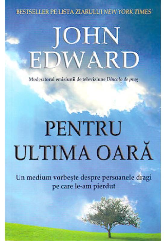 Pentru ultima oară - John Edward