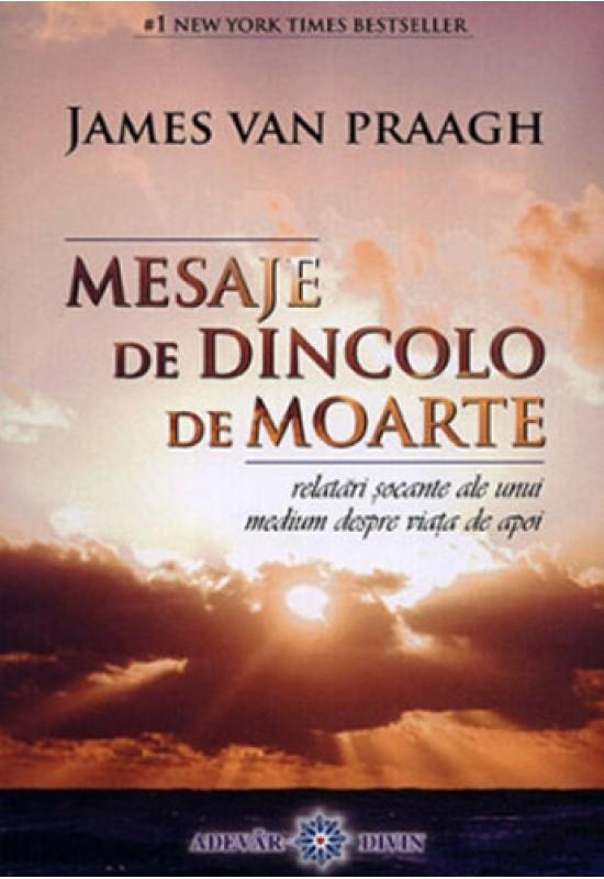 Reducere de pret Mesaje de dincolo de moarte - James Praagh