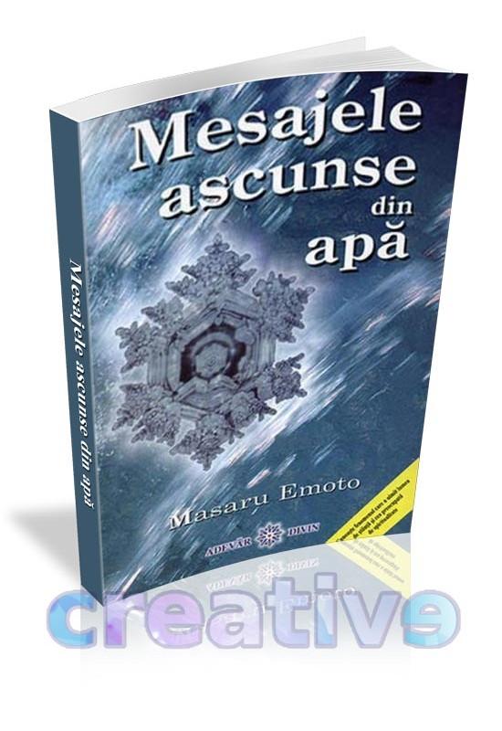 Mesajele ascunse din Apă - Masaru Emoto