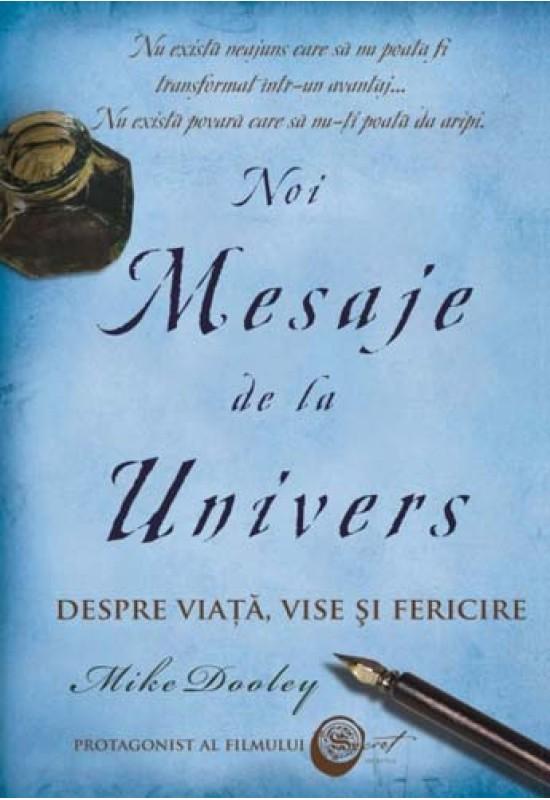 Noi mesaje de la Univers