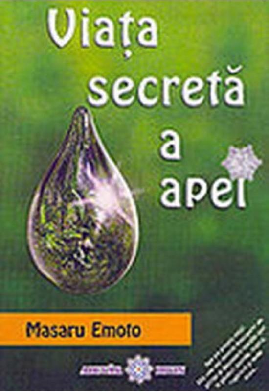 Reducere de pret Viața secretă a Apei - Masaru Emoto