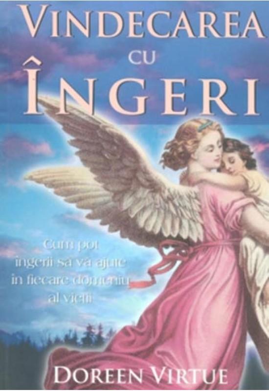 Vindecarea cu îngeri - Doreen Virtue