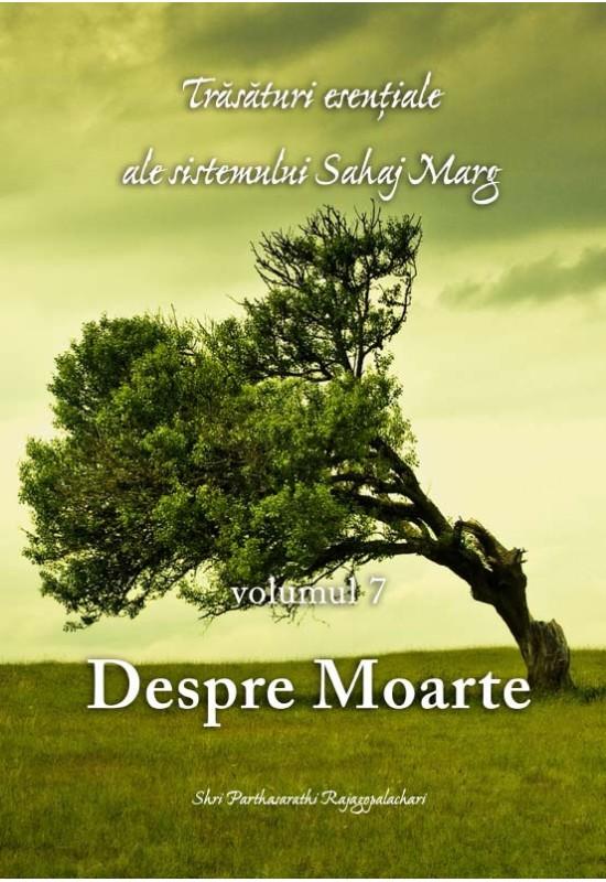Trăsături esențiale ale Sahaj Marg - vol 7