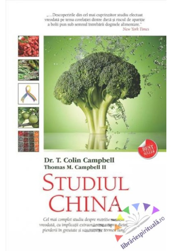 Studiul China - dr. T. Colin Campbell și Thomas M. Campbell II