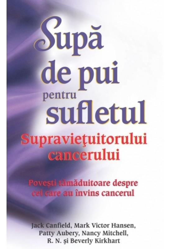 Reducere de pret Supă de pui pentru sufletul supravieţuitorului cancerului