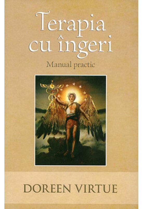 Terapia cu îngeri – Manual practic