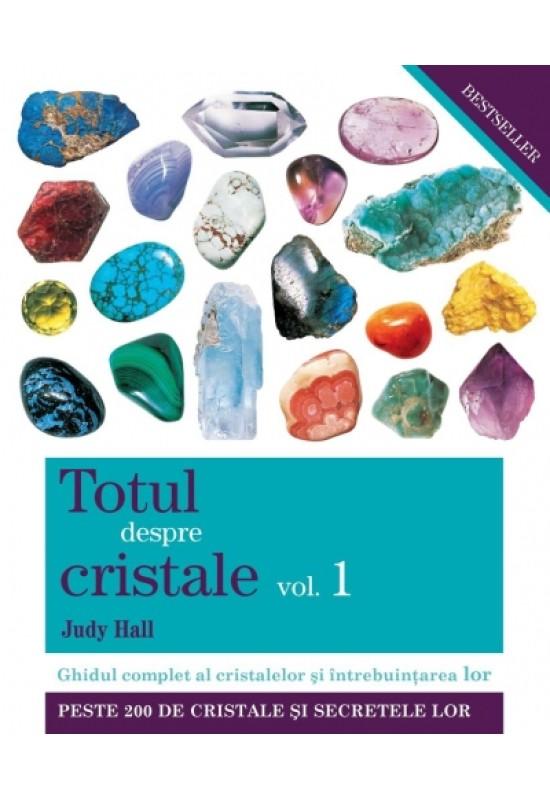 Reducere de pret Totul despre cristale vol. 1 - Judy Hall