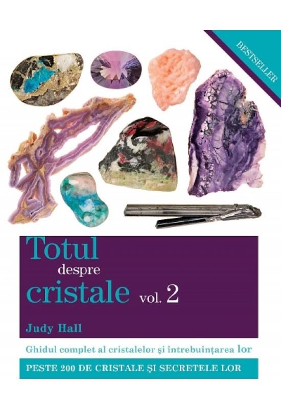 Reducere de pret Totul despre cristale vol. 2 - Judy Hall