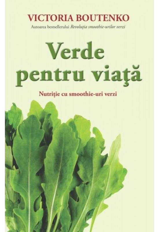 Reducere de pret Verde pentru Viață - nutriție cu smoothie-uri verzi