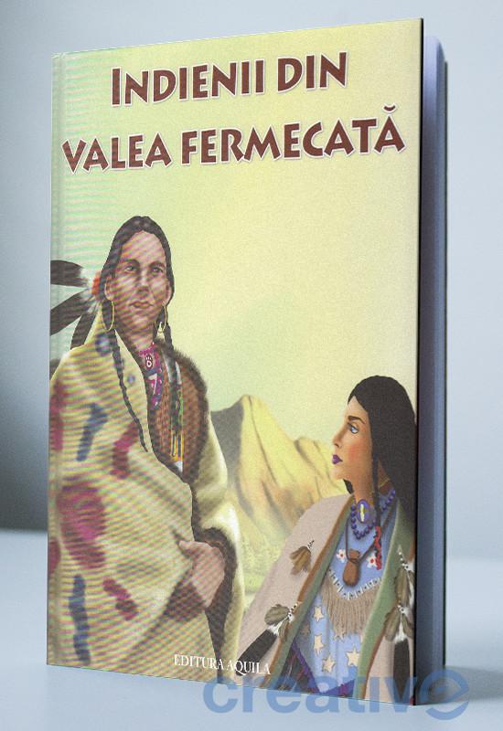Indienii din Valea Fermecată