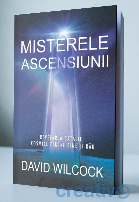 Misterele ascensiunii - Revelarea bătăliei cosmice dintre bine și rău
