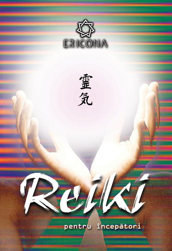 Vindecare Spirituală - Reiki pentru începători