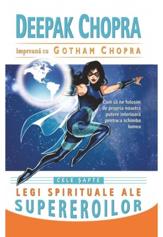 Reducere de pret Cele șapte legi spirituale ale supereroilor