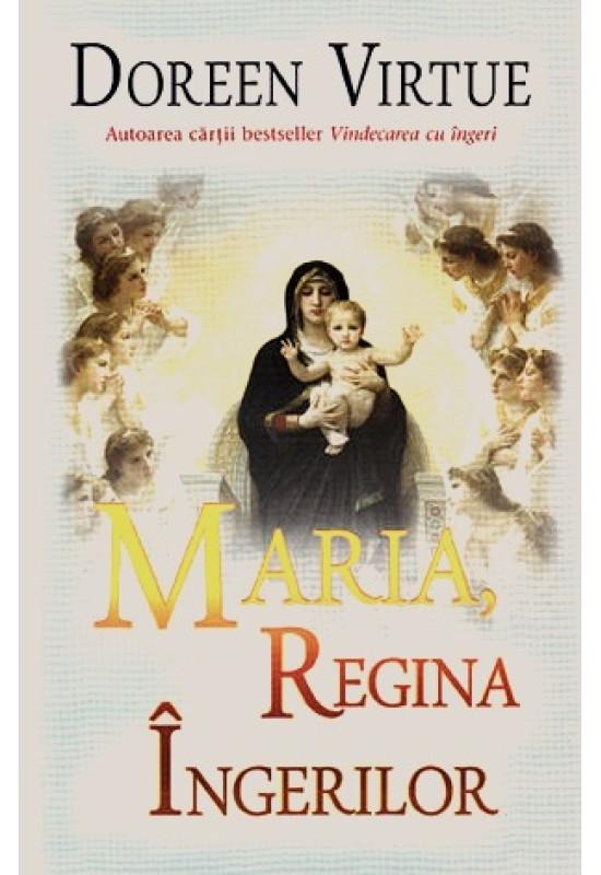 Maria, Regina îngerilor - Doreen Virtue