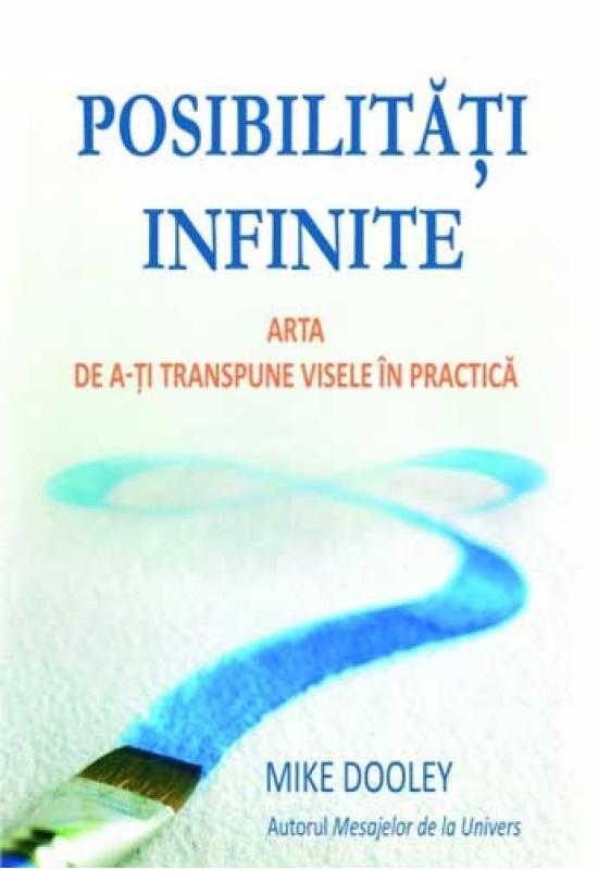 Posibilități infinite - Mike Dooley
