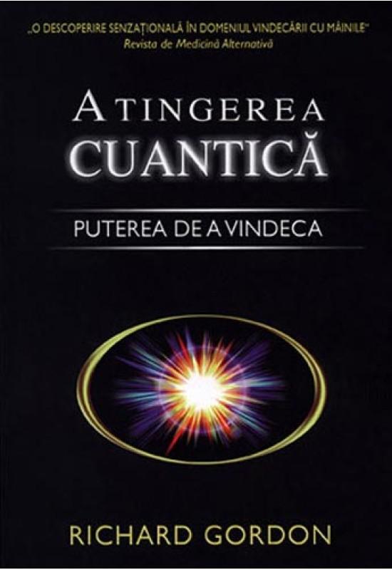 Atingerea cuantică - Puterea de a vindeca