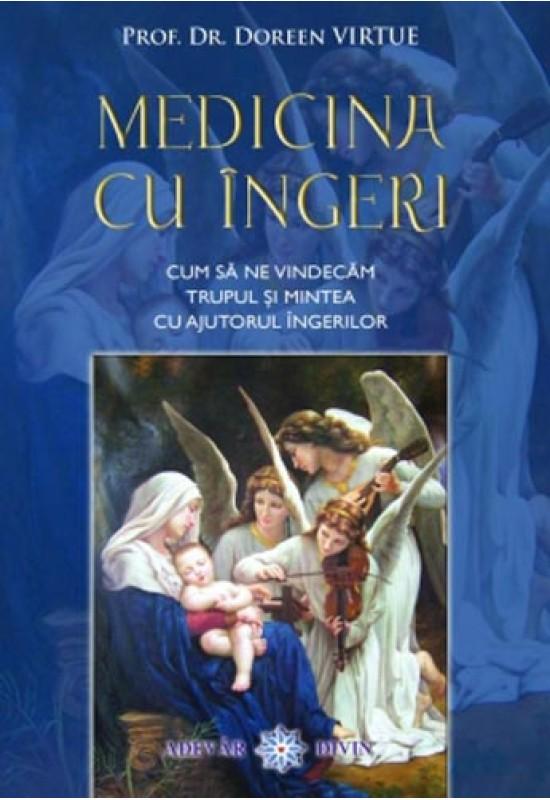 Medicina cu Îngeri - Doreen Virtue