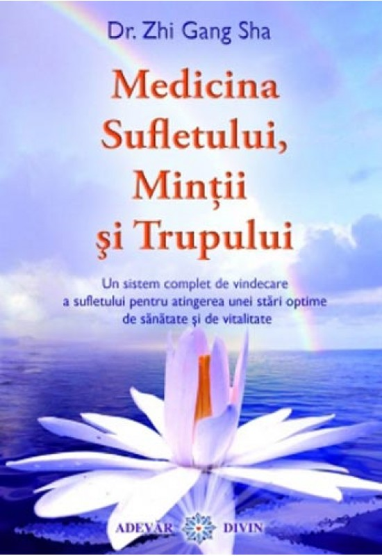 Medicina Sufletului, Minții și Trupului
