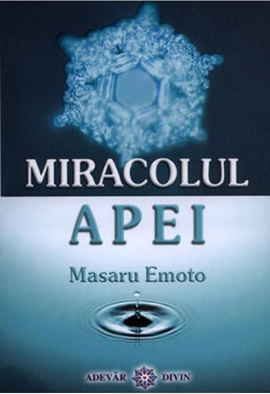 Reducere de pret Miracolul Apei - Masaru Emoto