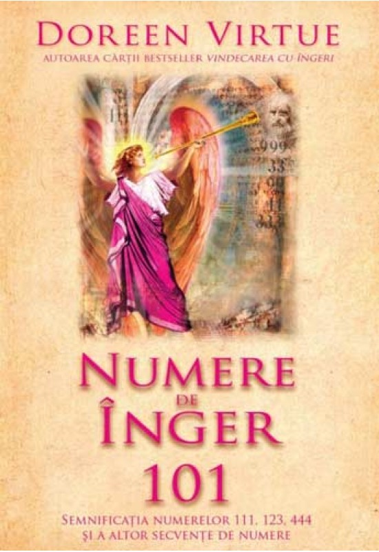 Numere de înger 101 - Doreen Virtue