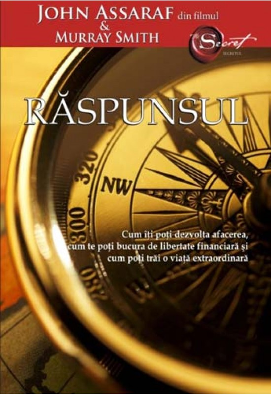 Răspunsul - John Assaraf, Murray Smith