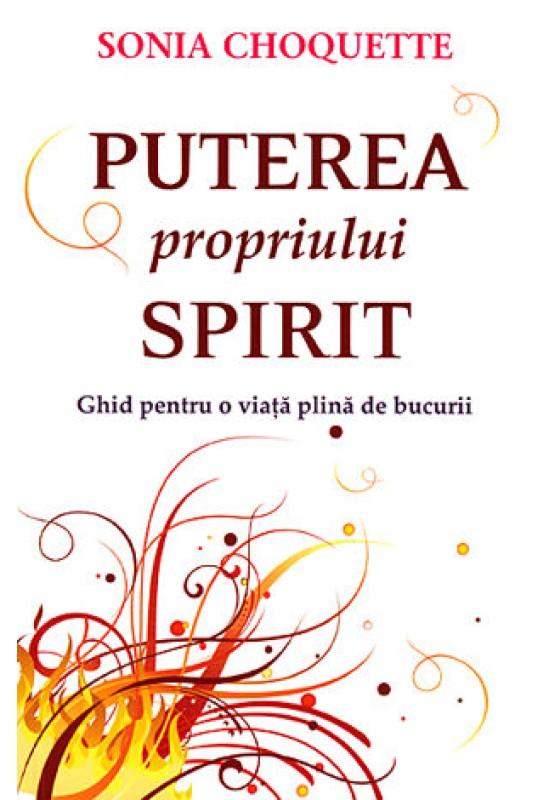 Puterea propriului spirit - Sonia Choquette