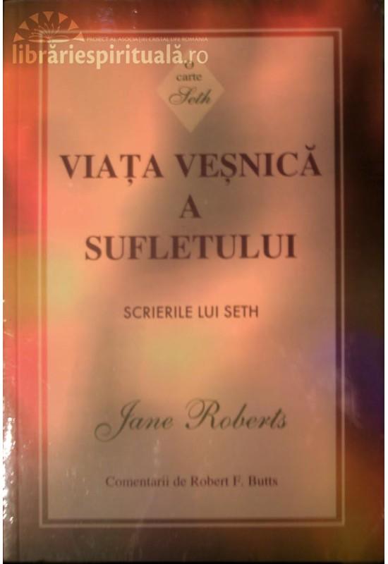 Viața veșnică a sufletului - Scrierile lui Seth