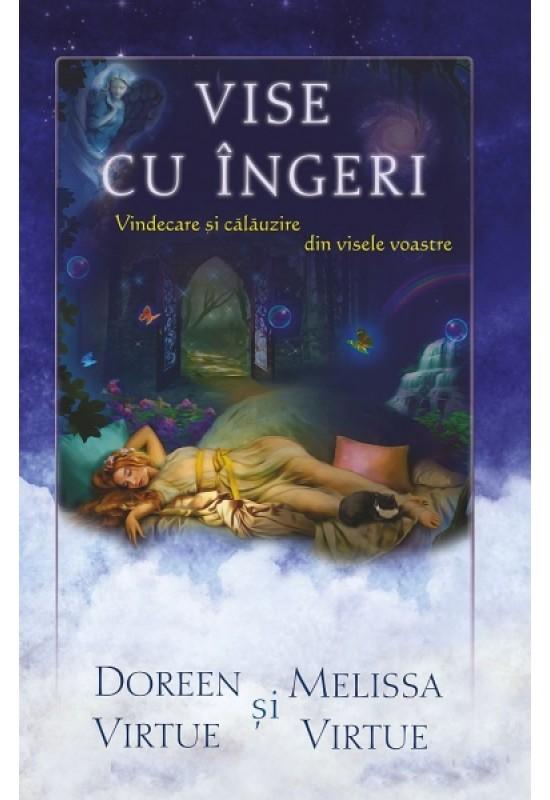 Reducere de pret Vise cu îngeri - Vindecare și călăuzire din visele voastre